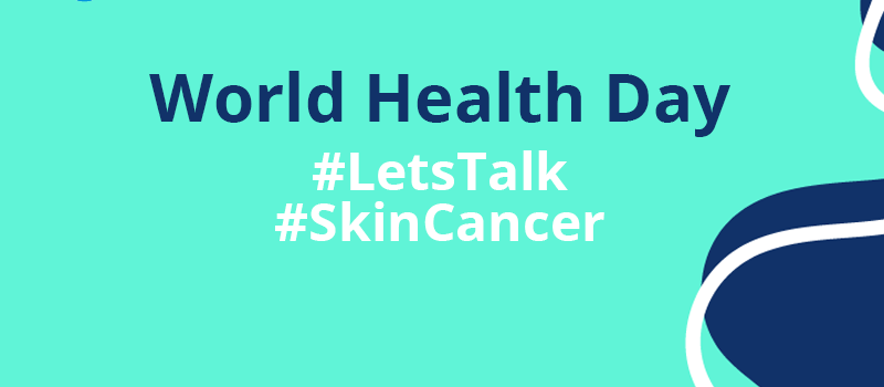 World Health Day: The skin cancer threat and what we can do